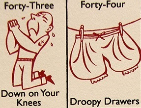 Why number 44 is called droopy drawers?